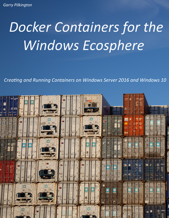 Docker Containers for the Windows Ecosphere