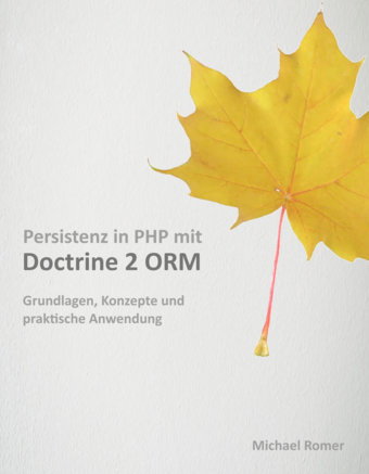 Persistenz in PHP mit Doctrine 2 ORM