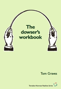 The Dowser's Workbook