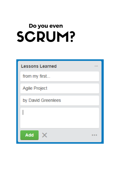 Do you even Scrum?