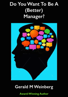 Do You Want To Be A (Better) Manager?