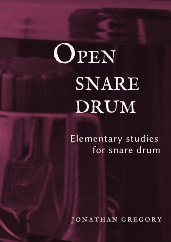 Open Snare Drum Volume 1