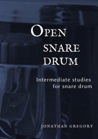 Open Snare Drum Volume 2