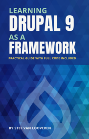 Learning Drupal 9 as a framework