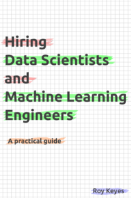 Hiring Data Scientists and Machine Learning Engineers