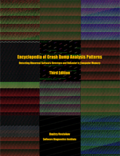 Encyclopedia of Crash Dump Analysis Patterns