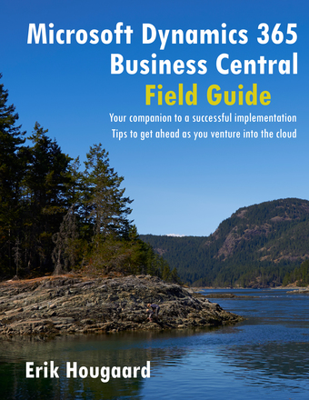 Microsoft Dynamics 365 Business Central Field Guide