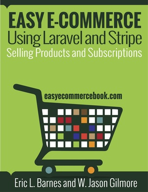 Easy E-Commerce Using Laravel and Stripe