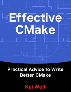Effective CMake