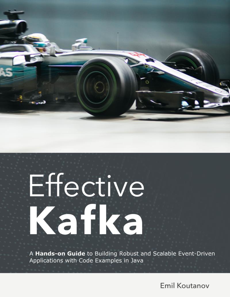 Effective Kafka By Emil Koutanov Leanpub Pdf Ipad Kindle