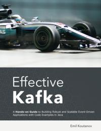 Effective Kafka