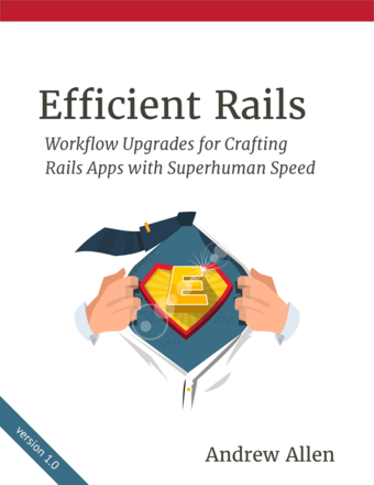 Efficient Rails