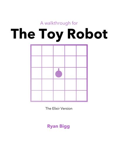 Toy Robot - The Elixir Version