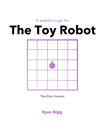 Toy Robot - The Elixir Version