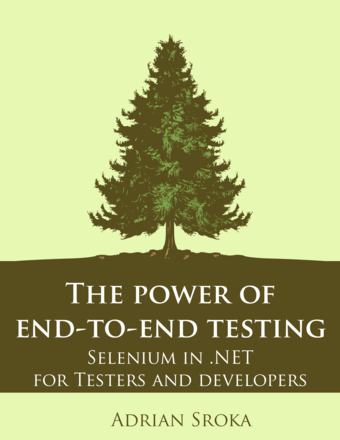 The power of end-to-end testing