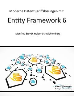Moderne Datenzugriffslösungen mit Entity Framework 6