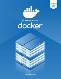 Érase una vez Docker