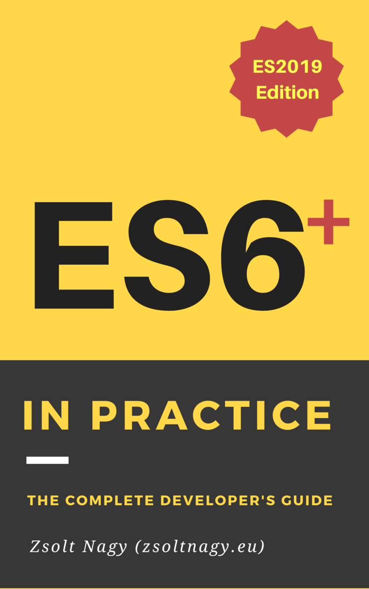 ES6 in Practice by Zsolt Nagy [Leanpub PDF/iPad/Kindle]