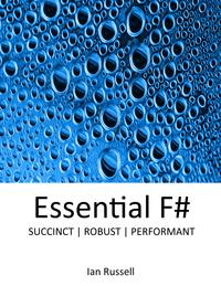 Essential Functional-First F#