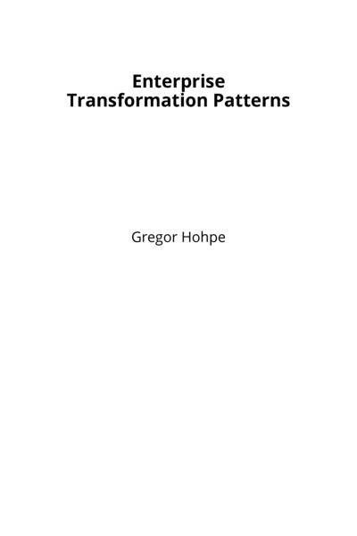 Enterprise Transformation Patterns