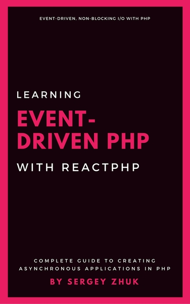 Learning Event-Driven PHP With ReactPHP