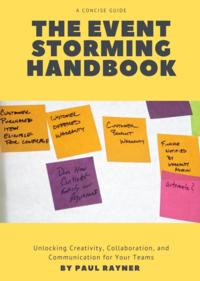 The EventStorming Handbook