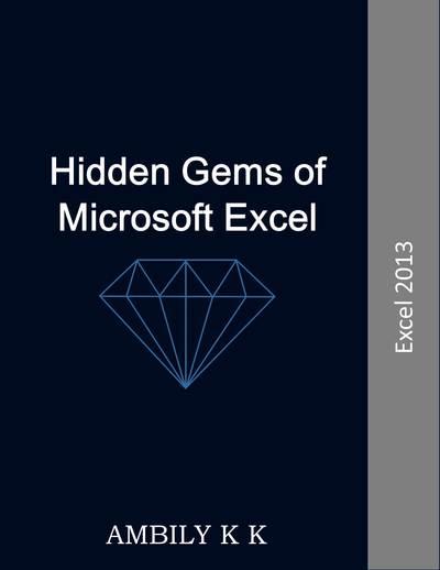 Hidden Gems of Microsoft Excel