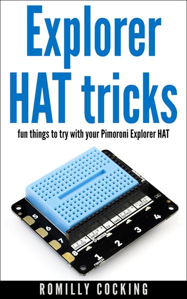 Explorer HAT tricks