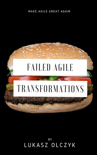 Failed Agile Transformations