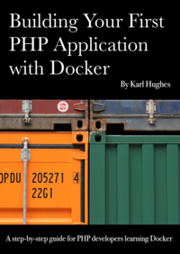 Building Your First PHP Application with Docker