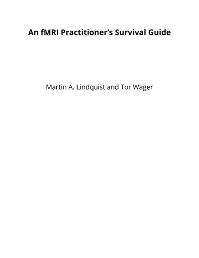 An fMRI Practitioner's Survival Guide