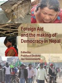 Foreign Aid and the making of Democracy in Nepal