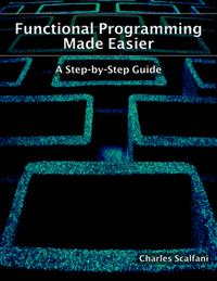 Functional Programming Made Easier