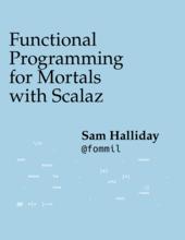 Scalazによる関数型プログラミングへの道