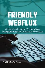Friendly Webflux