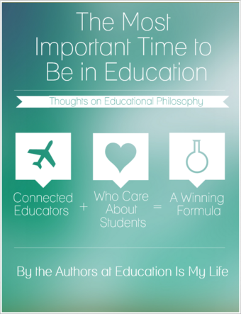 The Most Important Time to Be in Education