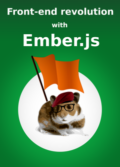 Front-end revolution with Ember.js