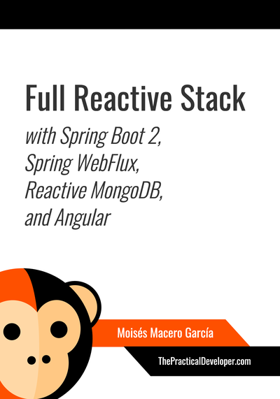 Full Reactive Stack with Spring Boot, WebFlux and MongoDB