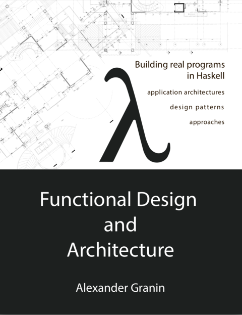 Functional Design And By Alexander Granin Pdf Ipad Kindle