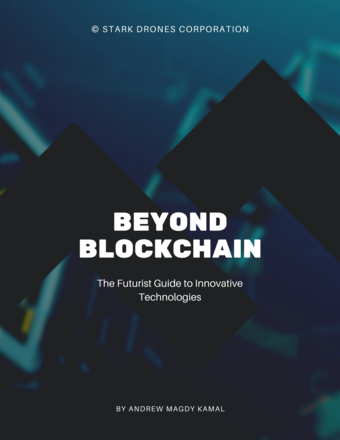Beyond Blockchain: The Futurist Guide to Innovative Technologies