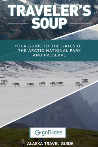 Your Guide to the Gates of the Arctic National Park and Preserve