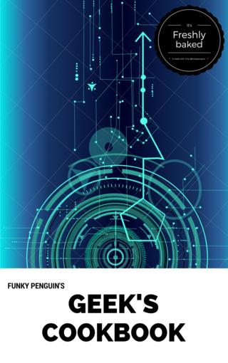 Funky Penguin's Geek's Cookbook