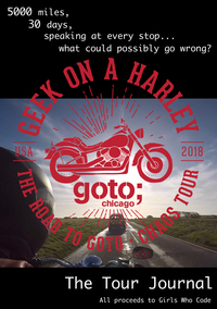 Geek on a Harley, the Road to GOTO Chicago: Chaos Tour Book