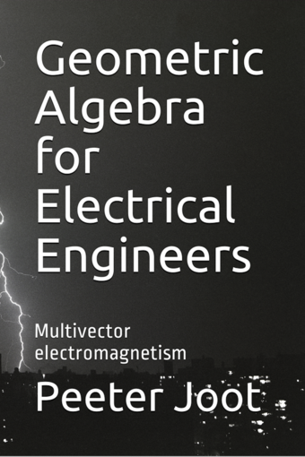 Geometric Algebra for Electrical Engineers