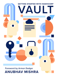Getting Started with HashiCorp Vault