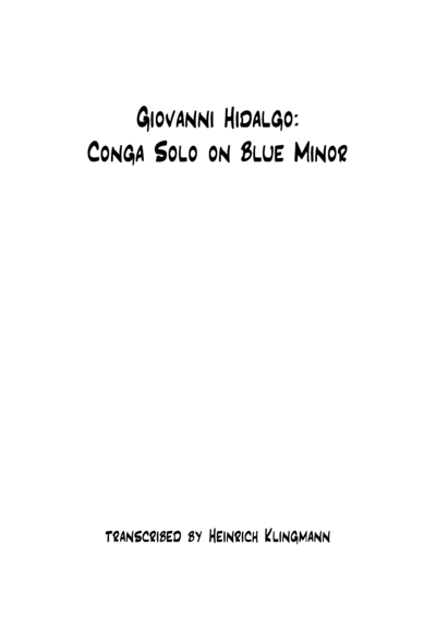 Giovanni Hidalgo: Conga Solo on Blue Minor