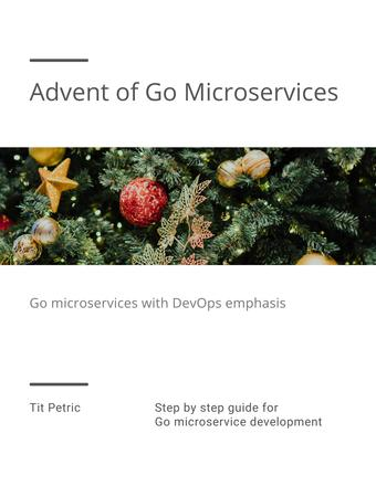 Advent of Go Microservices