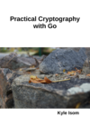 Practical Cryptography With Go