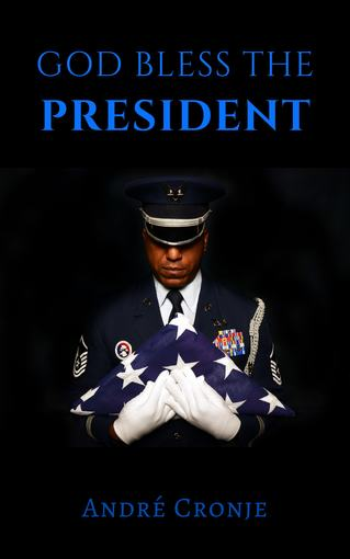 God Bless The President