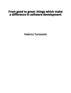 From good to great: things which make a difference in software development